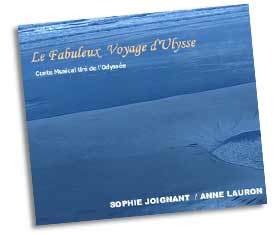 CD Le Fabuleux Voyage d'Ulysse