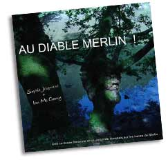 CD au diable Merlin