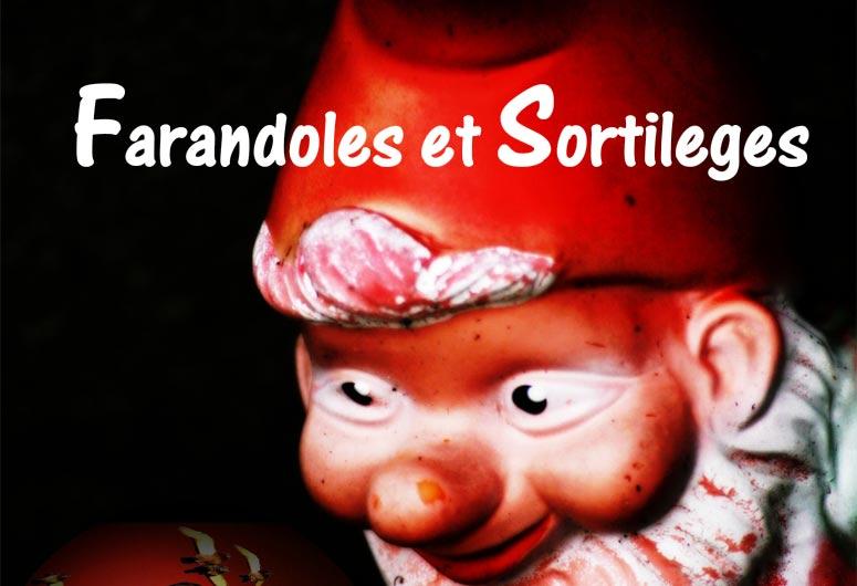 FARANDOLES-ET-SORTILEGES